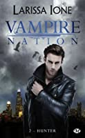 Hunter (Vampire Nation, #2)