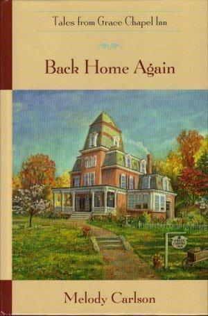 Back Home Again (Tales from Grace Chapel Inn #1)