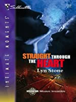 Straight Through the Heart (Silhouette Intimate Moments)