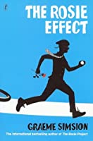 The Rosie Effect (Don Tillman, #2)