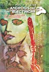 Do Androids Dream of Electric Sheep? 2 (Do Androids Dream of Electric Sheep?, #2)