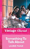 Something To Talk About (Mills & Boon Vintage Cherish)