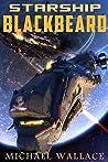 Starship Blackbeard (Starship Blackbeard, #1)