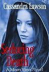 Seducing Death