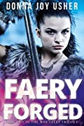 Faery Forged (Book Two in The War Faery Trilogy)