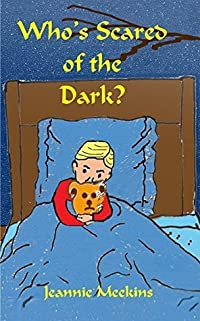 Who's Scared of the Dark?