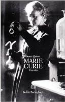 Marie Curie: una vita