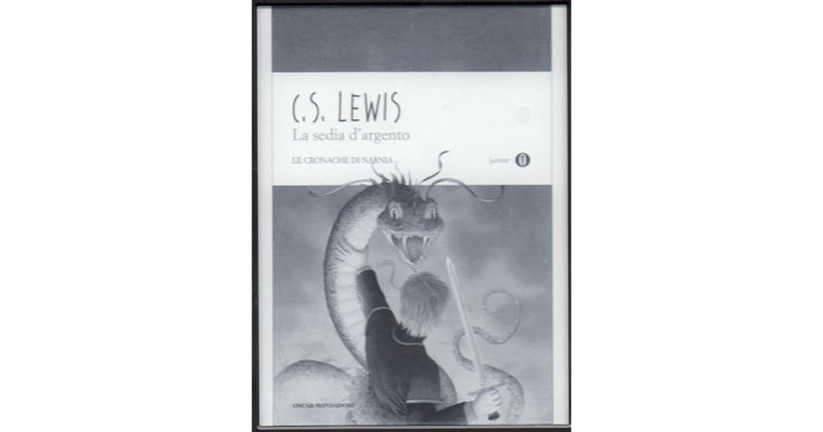 La Sedia Dargento Le Cronache Di Narnia 6 By Cs Lewis