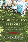 The Mighty Queens of Freeville: A Mother, a Daughter, and the People Who Raised Them