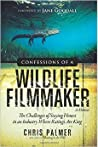 Confessions of a Wildlife Filmmaker