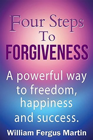 Four-Steps-to-Forgiveness-William-Fergus-Martin