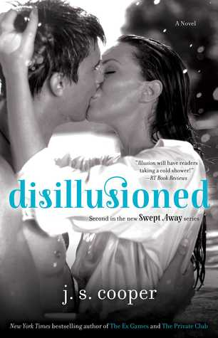 Disillusioned (Swept Away, #2)