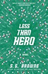 Less Than Hero