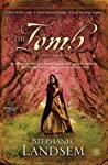 The Tomb: A Novel of Martha (The Living Water, #3)