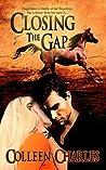 Closing the Gap (Dangerous Pasts, #1)