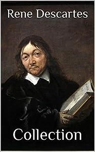 René Descartes: Four Major Works