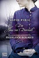 Die Hexe von Dunwich: Aus den dunklen Anfängen von Sherlock Holmes