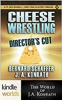Cheese Wrestling (Jack Daniels and Associates)
