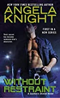 Without Restraint (Southern Shield #1)