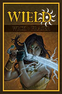 Wield: Chronicle of the Vatcha