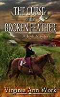 The Curse of the Broken Feather (Jodi Mysteries #3)