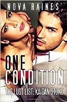 One Condition (The Lust List: Kaidan Stone #1)