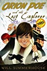 Orion Poe and the Lost Explorer (The Amazing Adventures of Orion Poe Book 1)