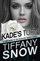 Kade's Turn