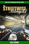 The Streetwise Motorcyclist