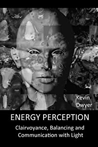 Energy Perception: Clairvoyance, Balancing and Communication with Light