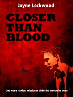 Closer Than Blood