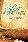 Lost Along the Way (Tales of the Curious Cookbook)
