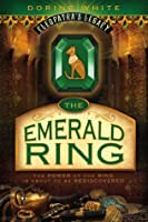 The Emerald Ring (Cleopatra's Legacy Book 1)