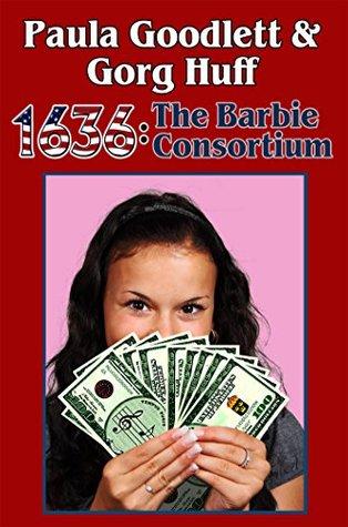 1636: The Barbie Consortium