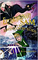 Extraordinary Sam: And The Adventurer's Guild