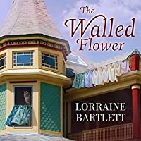 The Walled Flower (Victoria Square, #2)