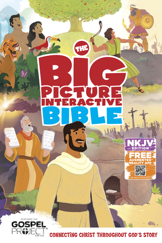 The NKJV Big Picture Interactive Bible, Hardcover: Connecting Christ Throughout God's Story