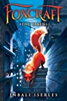 The Taken (Foxcraft, #1)