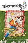 Mixed Blessings - Simple Pleasures by Deborah A. Porter