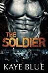 The Soldier (Men Who Thrill, #3)