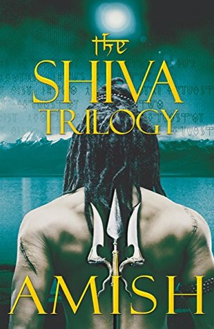 Shiva Trilogy (Shiva Trilogy #1-3) by Amish Tripathi