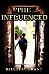 THE INFLUENCED