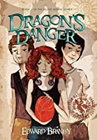 Dragon's Danger: Book One of the Blood Bound (Blood Bound by Edward Branley 1)