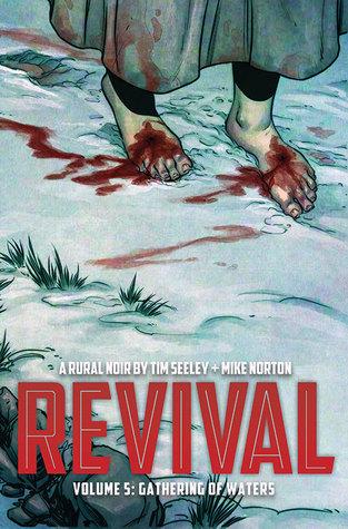 Revival, Vol. 5 : Gathering Of Waters