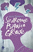 Síndrome Psíquica Grave