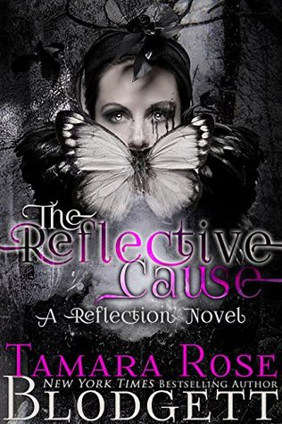 The Reflective Cause (Reflection, #2)