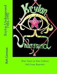 Krylon Underground 1984-1992: Nine Years in Zine Culture