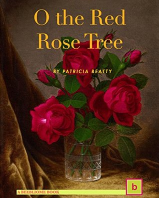 O the Red Rose Tree: Historical Fiction for Teens: Illustrated Edition