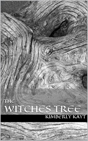The Witches Tree Kimberly Kayt