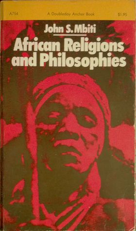 African Religions & Philosophy by John S. Mbiti